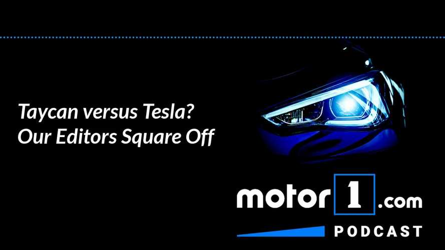 Taycan Vs Teslas: Editors Square Off On Podcast #22