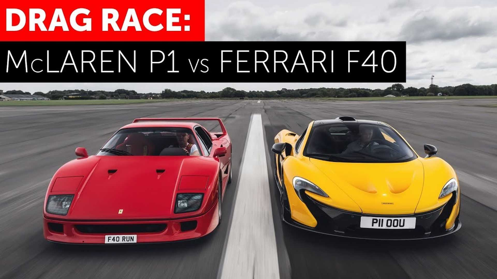 McLaren P1 Vs Ferrari F40 Drag Race Shows Decades Gap Of Engineering