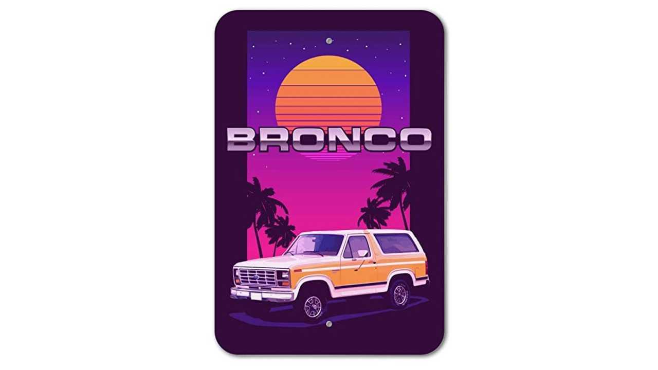 Bronco '82 Sign