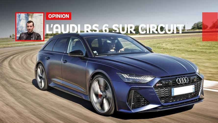 Que vaut la nouvelle Audi RS 6 sur circuit ?