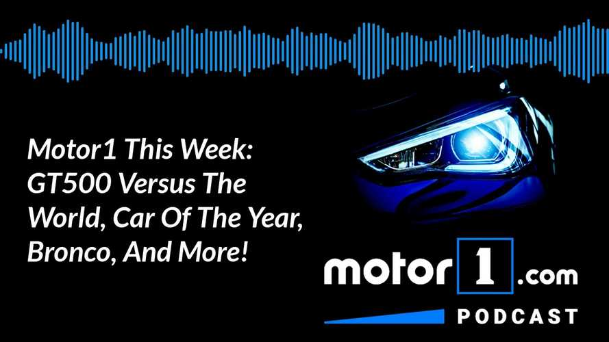 Motor1 This Week: GT500 Vs The World, Corvette Wins, Yaris Is GReat, And More