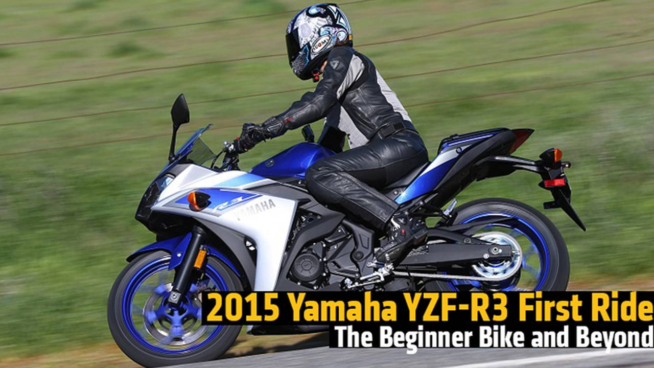 2015 Yamaha YZF-R3 First Ride - The Beginner Bike and Beyond