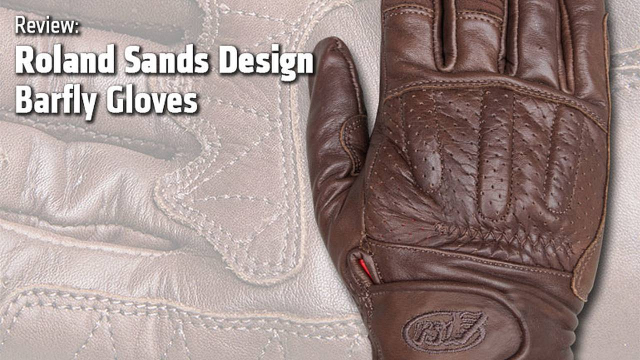 Roland Sands Design Barfly Gloves - Review