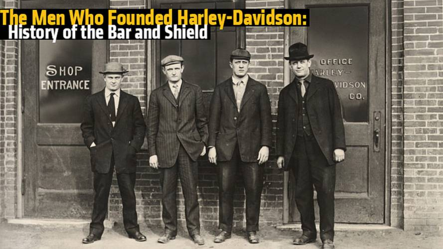 The Men Who Founded Harley-Davidson: History of the Bar and Shield