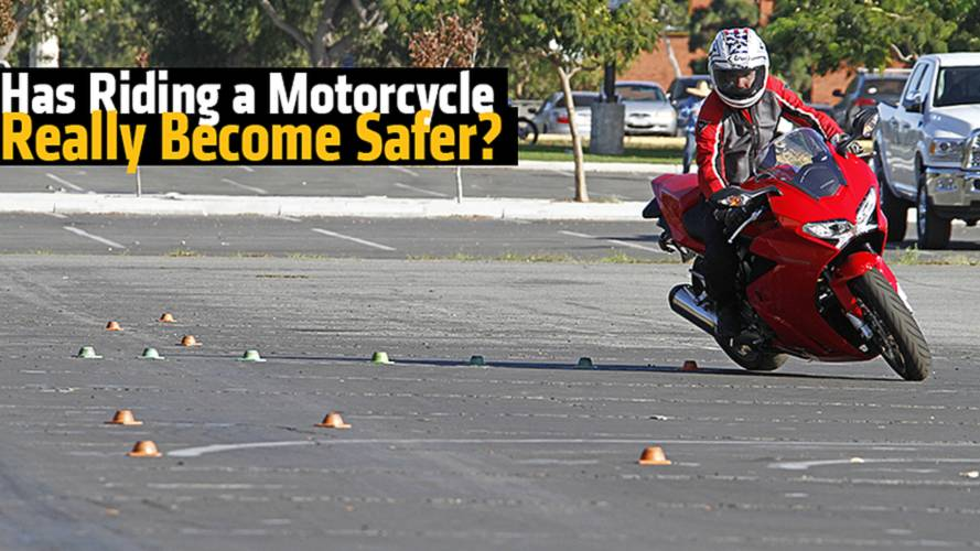 Has Riding a Motorcycle Really Become Safer?