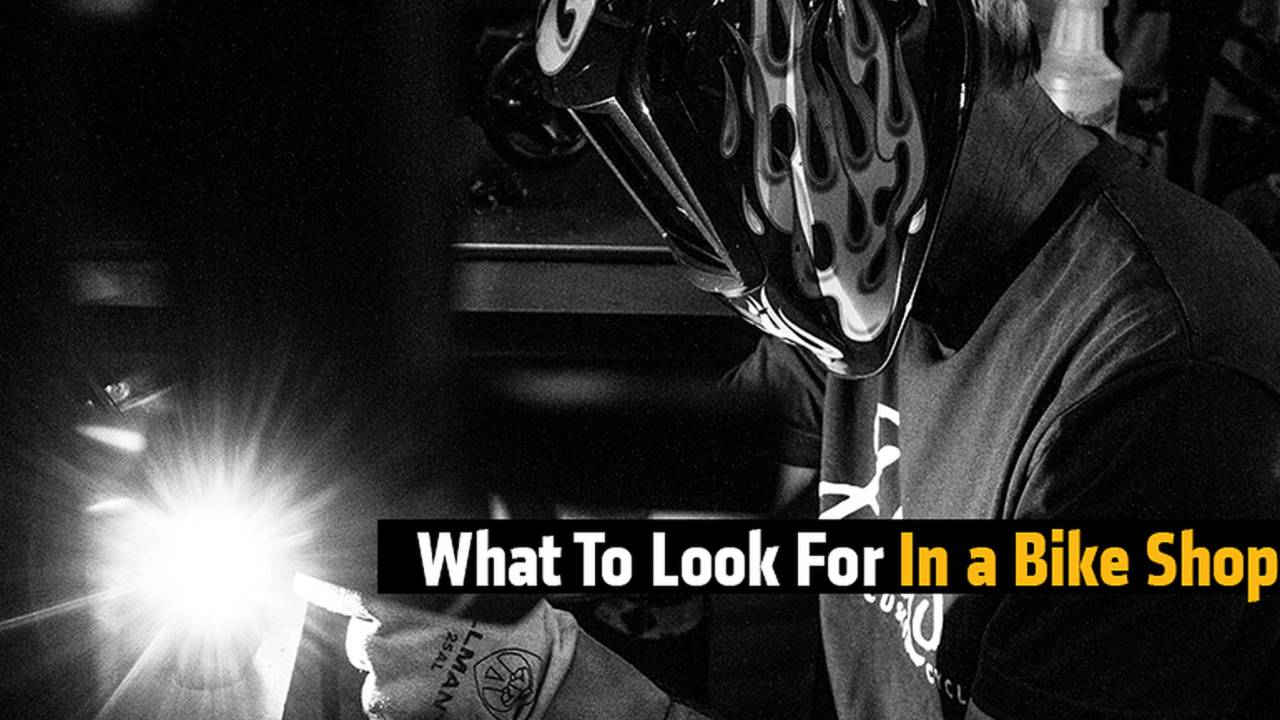 What To Look For In a Bike Shop