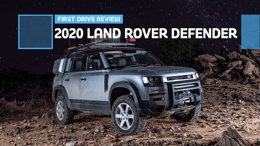 2020 Land Rover Defender First Drive Review: Have An Adventure