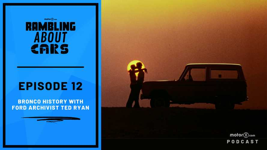 A Bronco Deep Dive With A Ford Archivist: Rambling About Cars #12