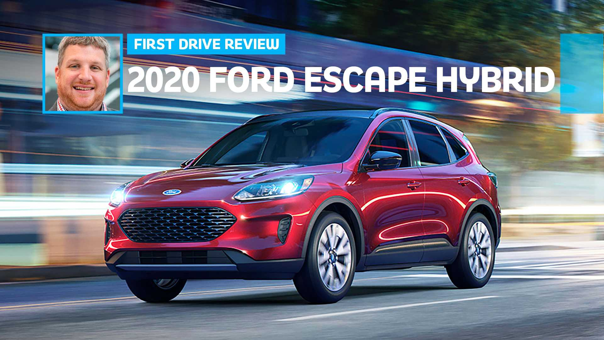 Ford Hybrid Suv >> 2020 Ford Escape Hybrid First Drive A Smart Buy But For