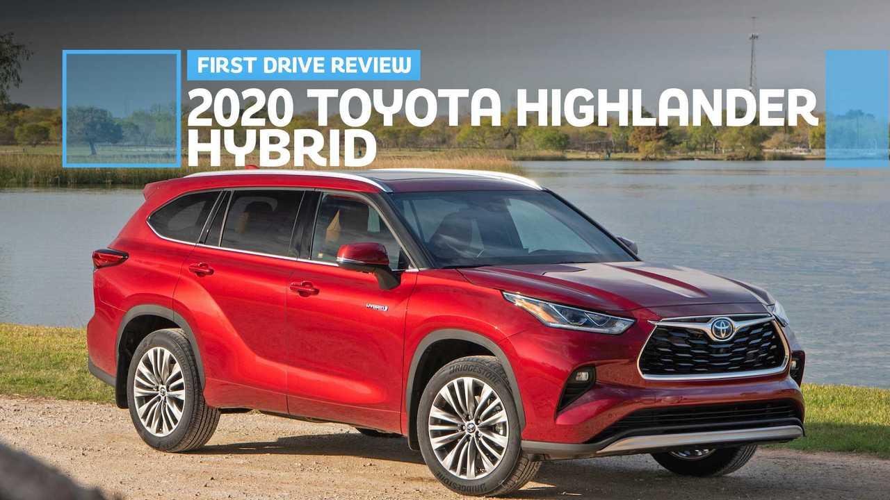 2020 Toyota Highlander Hybrid First Drive