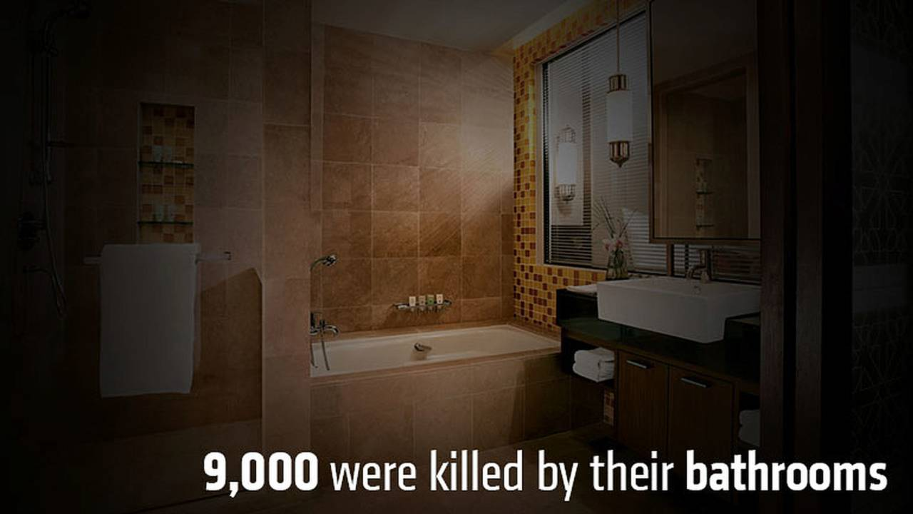 9,000 were killed by their bathrooms