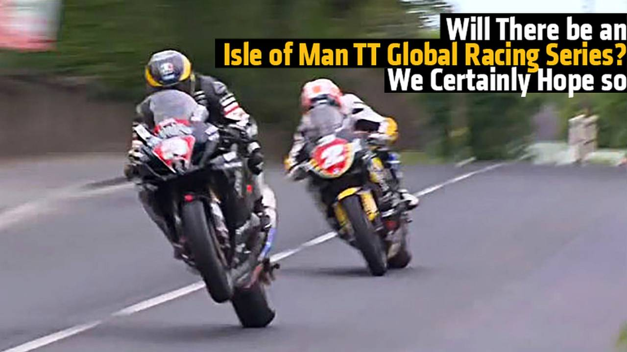 Will There be an Isle of Man TT Global Racing Series?