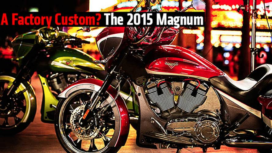 A Factory Custom? The 2015 Victory Magnum