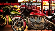 a factory custom the 2015 victory magnum