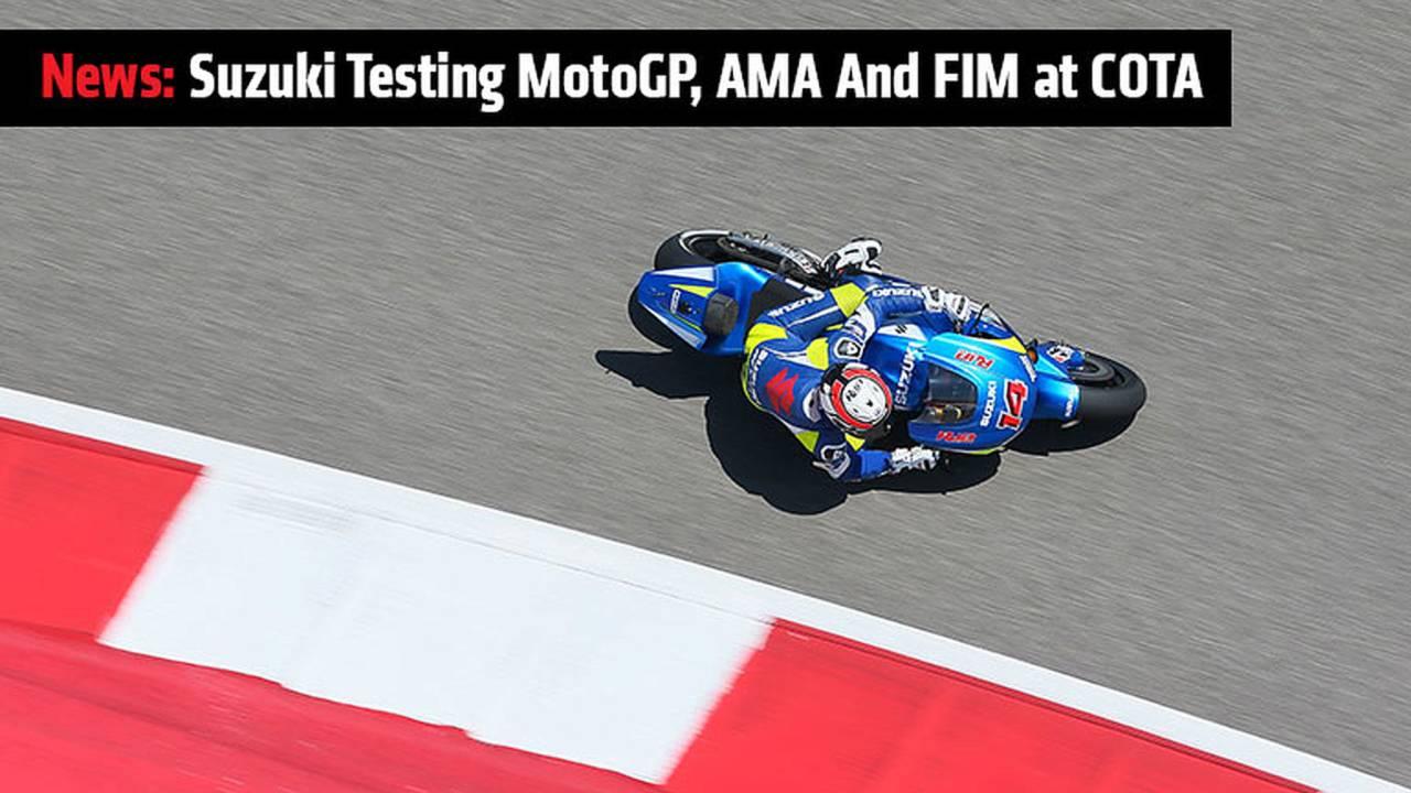 Suzuki Testing MotoGP, AMA And FIM at COTA