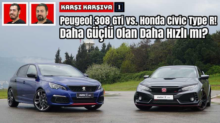 Peugeot 308 GTi vs. Honda Civic Type R! | Karşı Karşıya