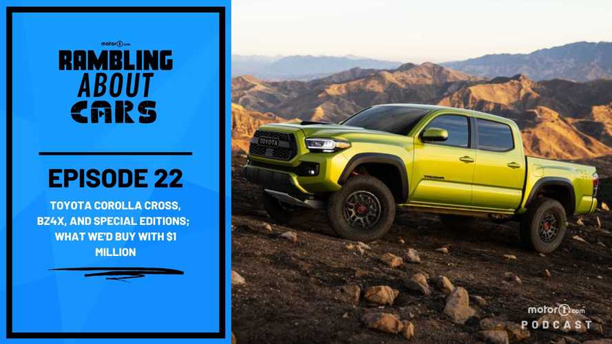 Toyota Corolla Cross, bZ4X, And More; What We'd Buy With $1 Million: Rambling About Cars #22