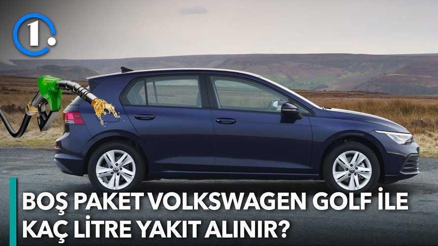 Boş Paket Volkswagen Golf İle Kaç Litre Yakıt Alınır? | Bilgin Olsun