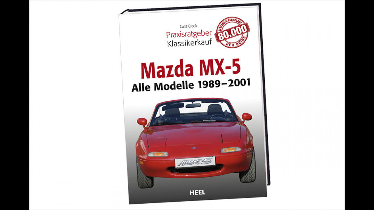 Carla Crook: Praxisratgeber Klassikerkauf Mazda MX-5