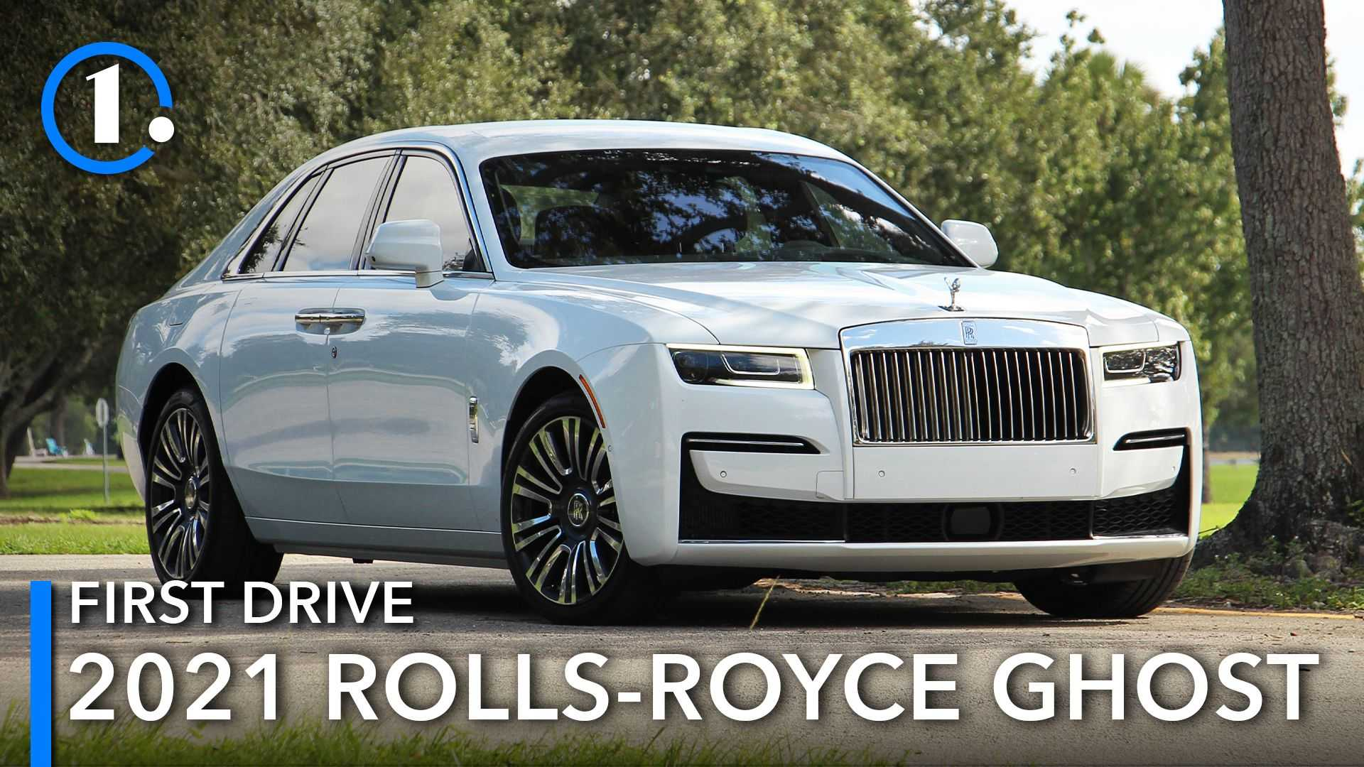 2021 Rolls-Royce Ghost First Drive Review: All That And Then Some