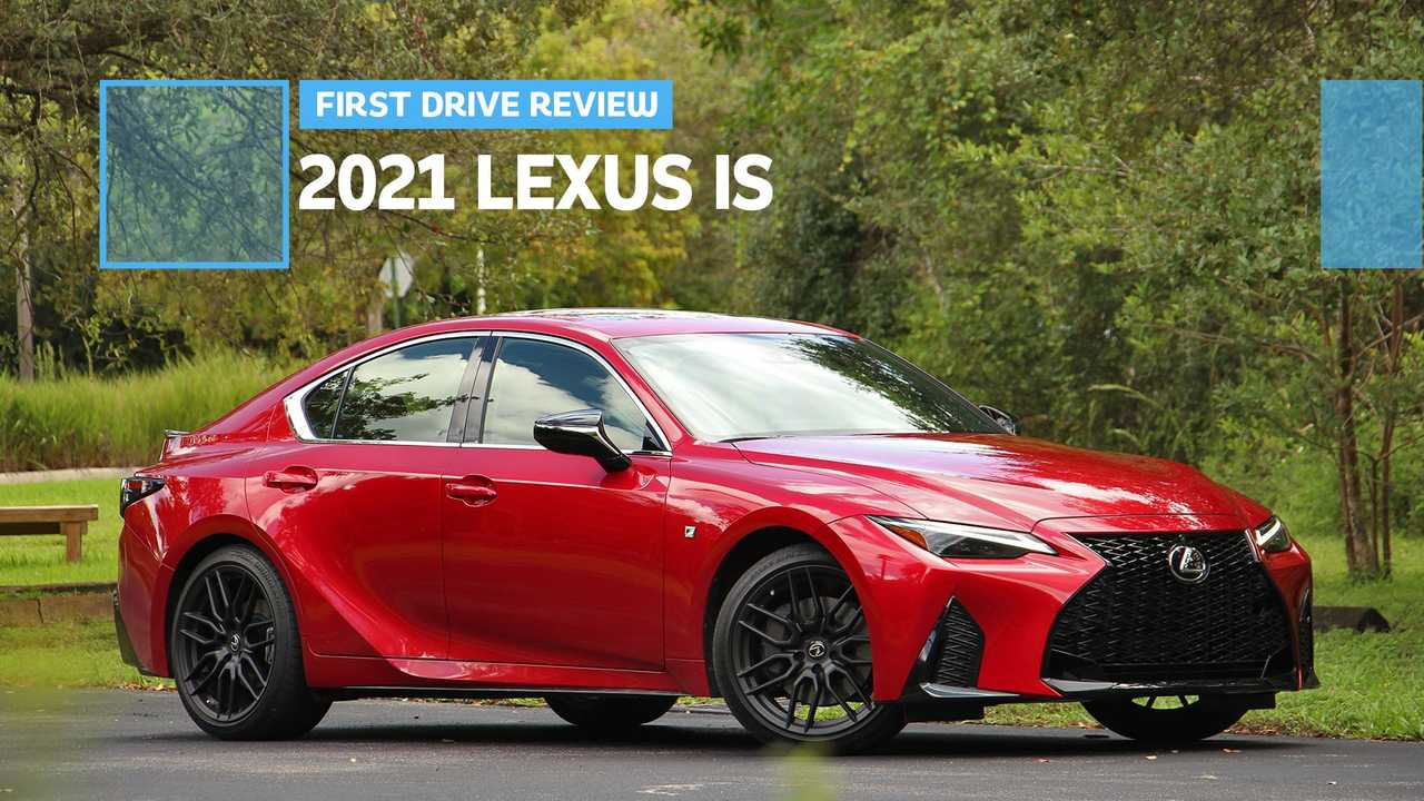 2021 Lexus IS First Drive Review