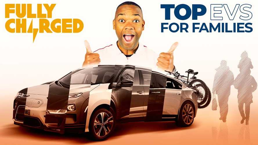 Fully Charged Highlights Top Electric Cars For Families: Video