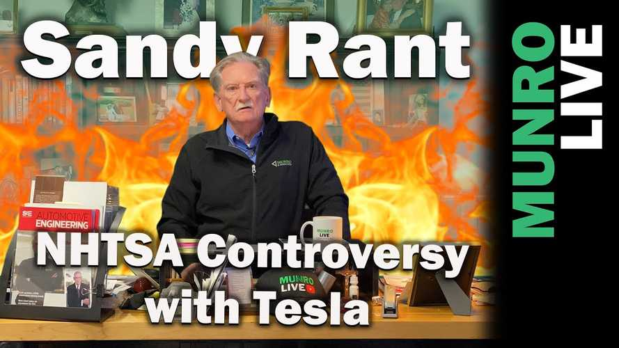 Sandy Munro Defends Tesla In The NHTSA Controversy