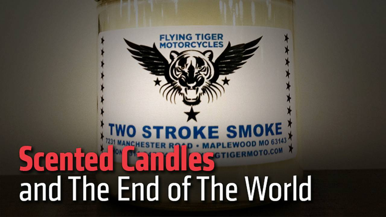 Scented Candles and The End of The World