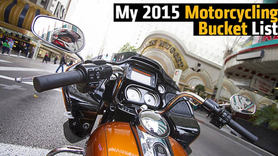 My 2015 Motorcycling Bucket List