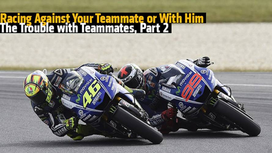Racing Against Your Teammate or With Him - The Trouble with Teammates, Part 2