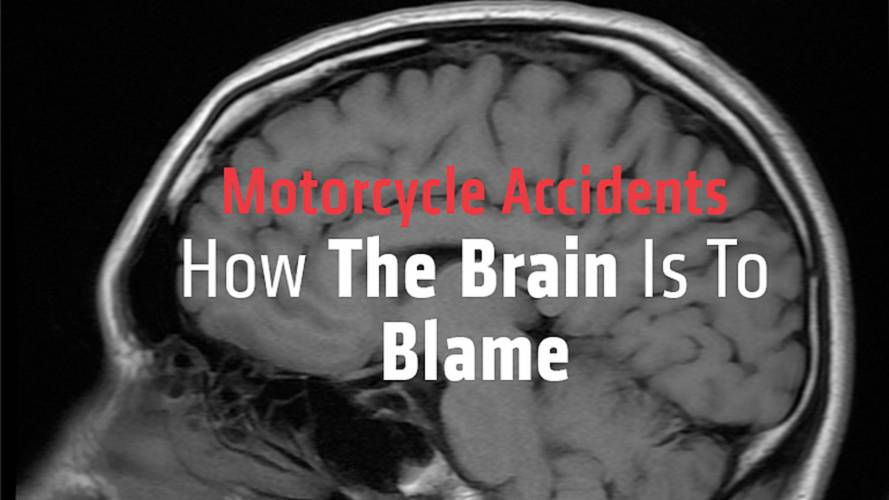 Motorcycle Accidents: How The Brain Is To Blame