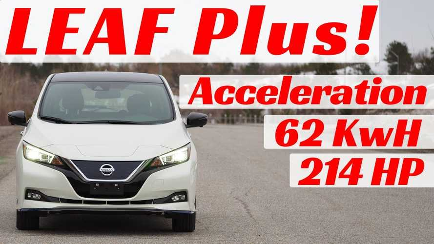 Watch These 2019 Nissan LEAF Plus Acceleration Tests: Video