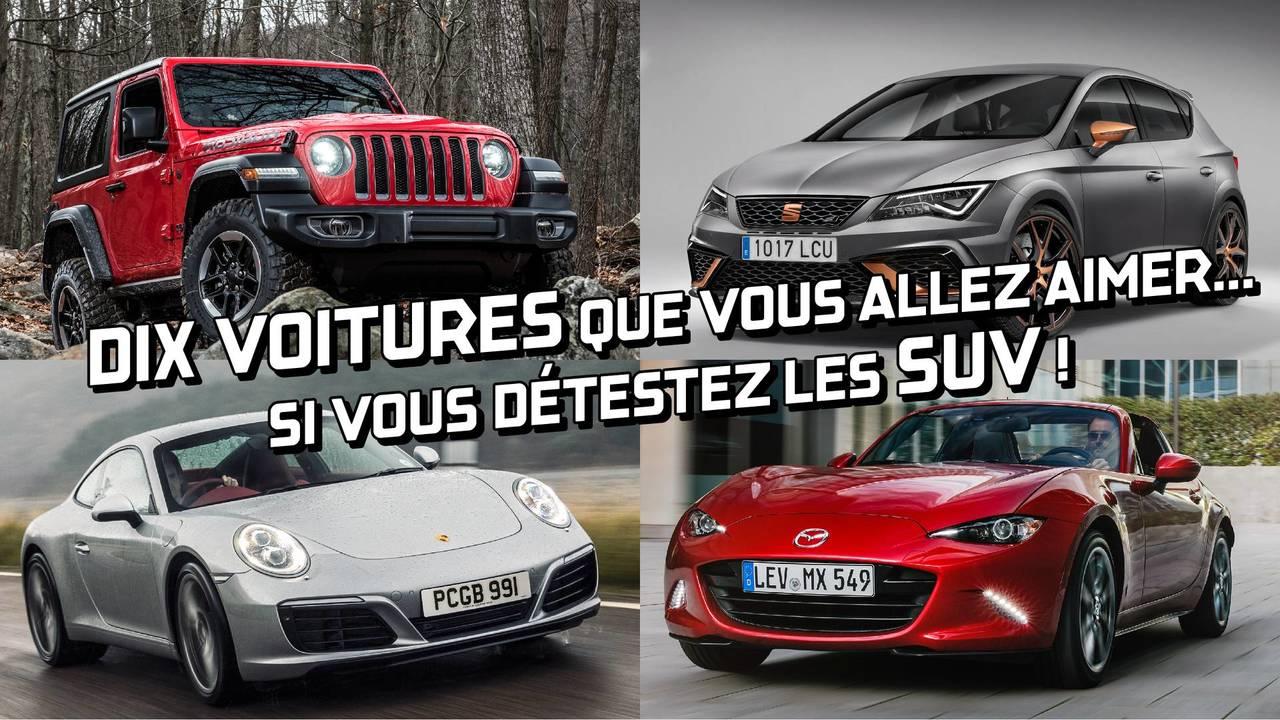 Dix voitures que vous allez aimer... si vous détestez les SUV