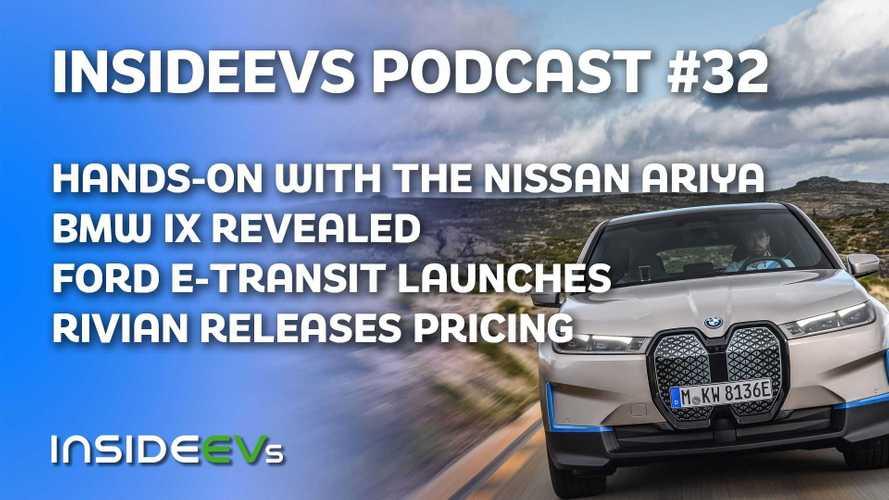 Nissan Ariya Hands-On, BMW iX revealed, Ford E-Transit launches