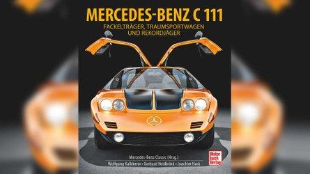 Mercedes C 111: Das Buch zur Wankel-Legende