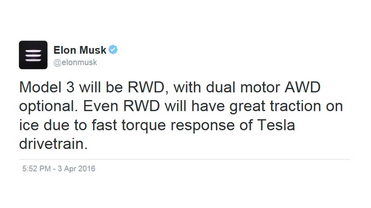 Tesla CEO Confirms Basically What We Already Knew - the Tesla Model 3 will arrive with standard RWD, and optional Dual Motor AWD