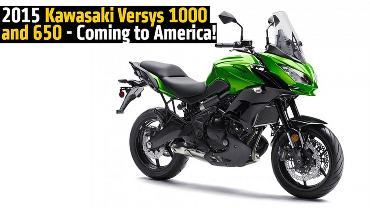 2015 Kawasaki Versys 1000 and 650 - Coming to America!