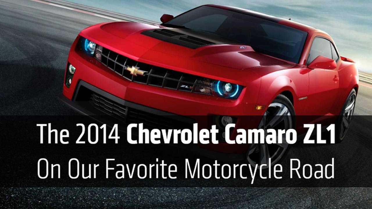 The 2014 Chevrolet Camaro ZL1 On Our Favorite Motorcycle Road