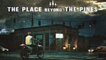 the place beyond the pines 2012 moto movie review