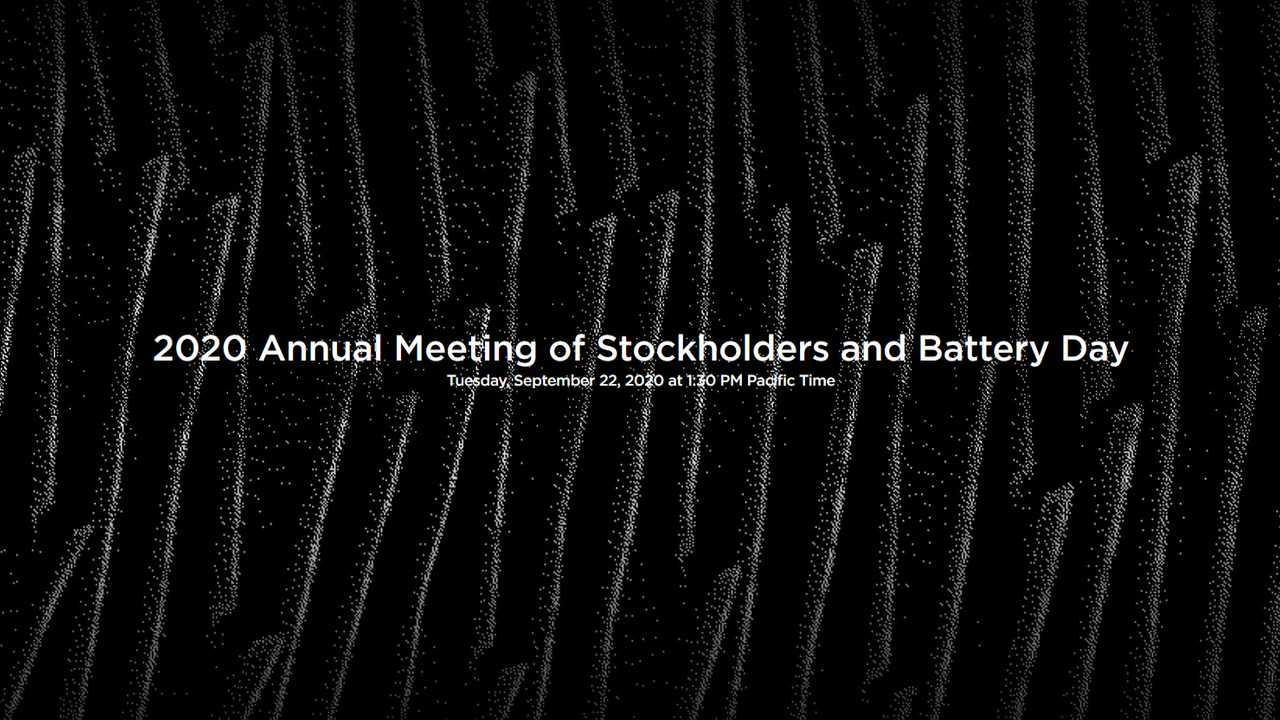 Tesla 2020 Annual Meeting of Stockholders and Battery Day