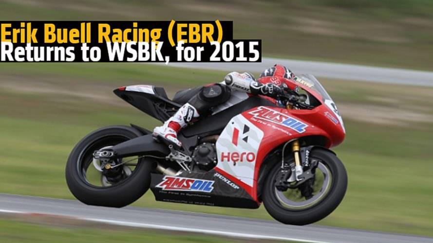 Erik Buell Racing (EBR) Returns to WSBK, for 2015