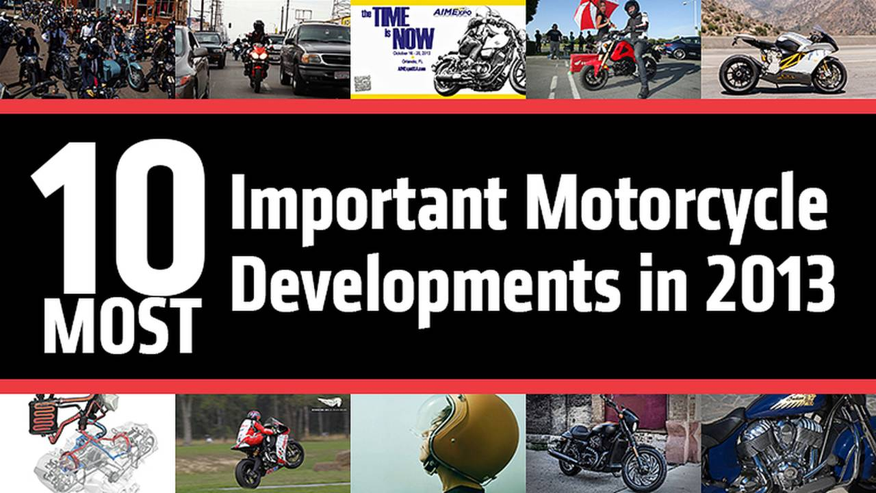 10 Most Important Motorcycle Developments in 2013
