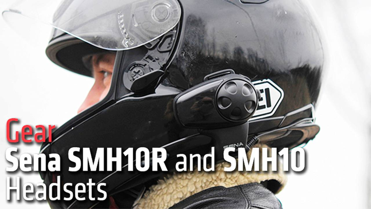 Gear: Sena SMH10R and SMH10 Headsets
