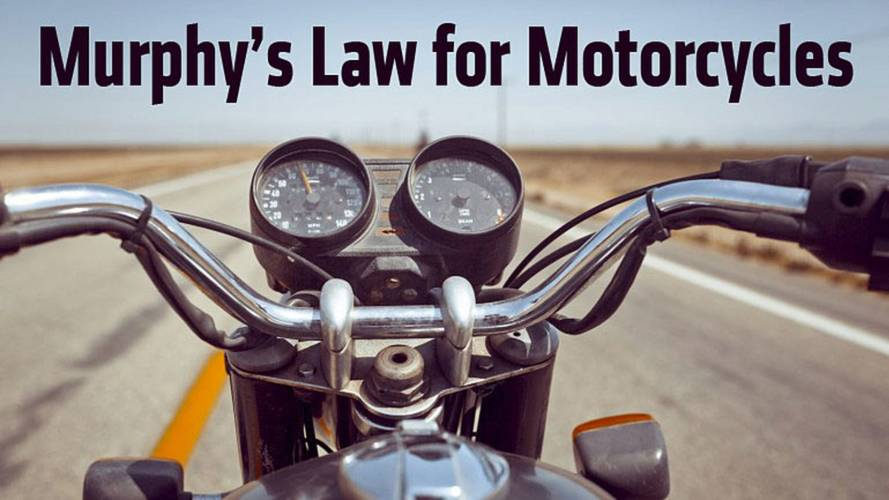 Murphy's Law for Motorcycles