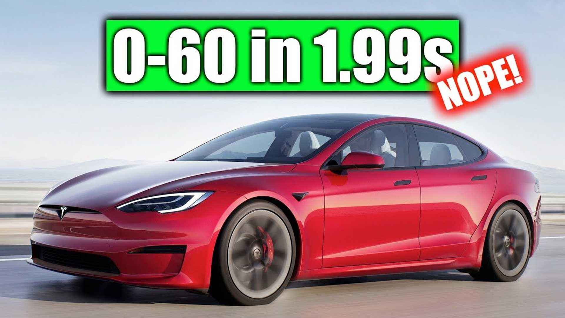 Engineering Explained: No, Model S Plaid Can't Hit 60 MPH In Under 2 Seconds