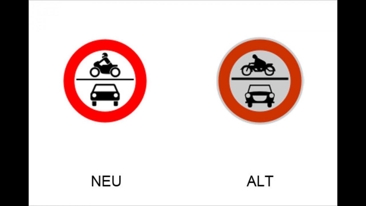 Verbot für Krafträder und mehrspurige Kraftfahrzeuge