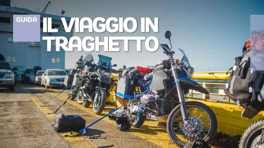 Vacanze in moto, i consigli utili per il viaggio in traghetto