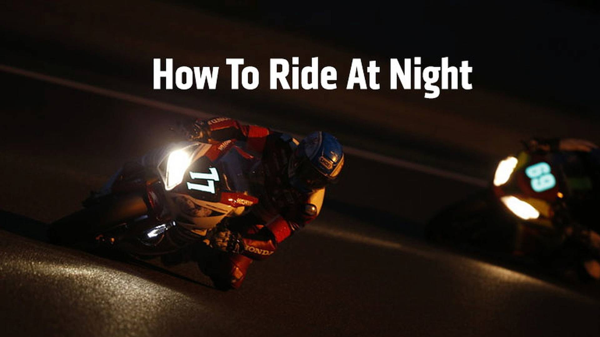 3ac766535b2 Safety  How To Ride A Motorcycle At Night