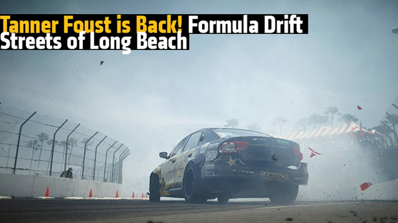 Tanner Foust is Back! Formula Drift, Streets of Long Beach