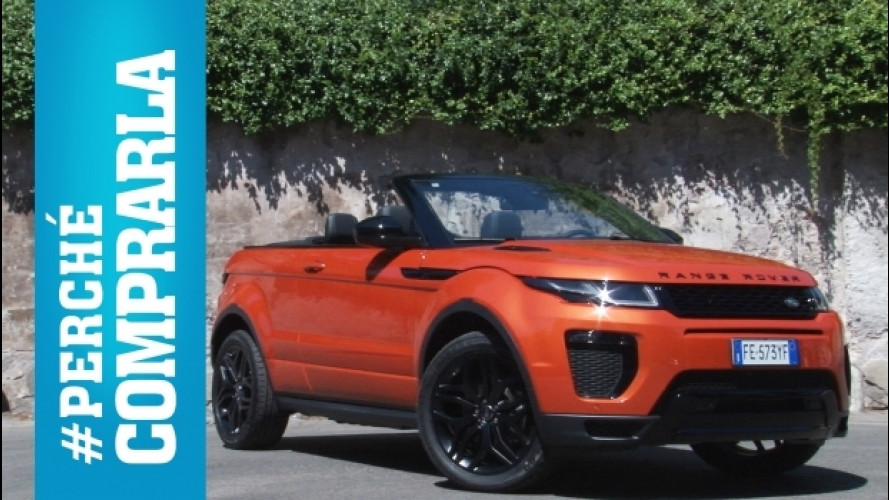 Range Rover Evoque Cabrio, perché comprarla… e perché no [VIDEO]